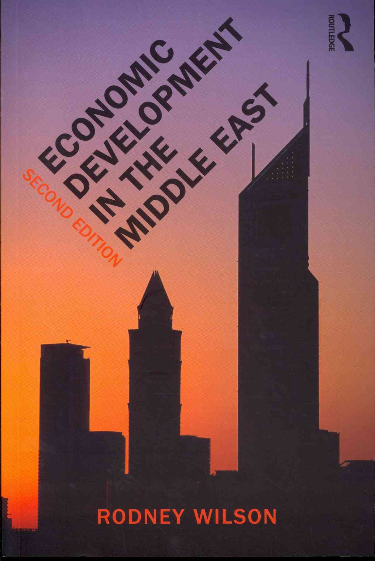 Economic Development in the Middle East By Wilson, Rodney